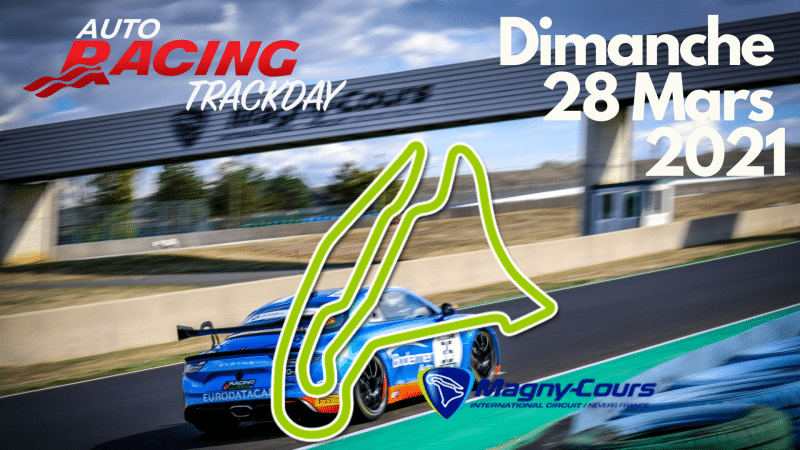 TrackDay Circuit Nevers Magny-Cours | Dimanche 28 Mars 2021
