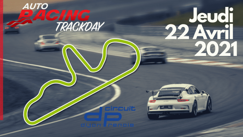 TrackDay Circuit Dijon Prenois | Jeudi 22 Avril 2021