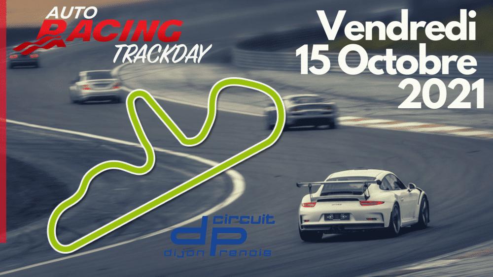 TrackDay Circuit Dijon Prenois | Vendredi 15 Octobre 2021