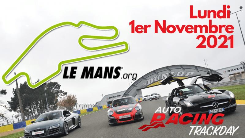 TrackDay Le Mans Bugatti | Lundi 1er Novembre 2021