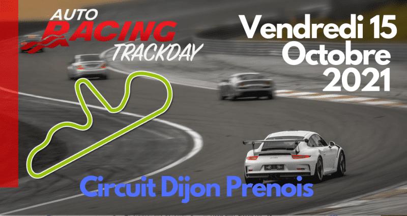 TrackDay EXCLUSIF Circuit Dijon Prenois | Vendredi 15 Octobre 2021